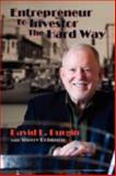 Entrepreneur to Investor the Hard Way, David L. Durgin and Sherry Robinson, 086534695X