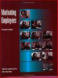 Motivating Employees Participant Book, Mary, Marsh and Richard, Leatherman, 087425695X