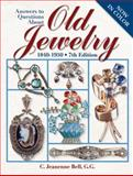 Answers to Questions about Old Jewelry, C. Jeanenne Bell, 0896896951