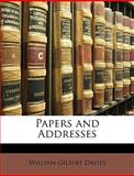 Papers and Addresses, William Gilbert Davies, 114756695X