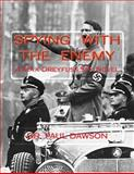 Spying with the Enemy, Paul Dawson, 1470136953
