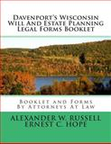 Davenport's Wisconsin Will and Estate Planning Legal Forms Booklet, Alexander Russell and Ernest Hope, 1500206954