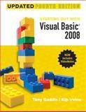 Visual Basic 2008, Gaddis, Tony and Irvine, Kip, 0136076955