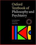 Oxford Textbook of Philosophy of Psychiatry, Fulford, K. W. M., 0198526954