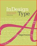 InDesign Type, Nigel French, 0321966953