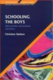 Schooling the Boys, Christine Skelton, 0335206956