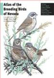 Atlas of the Breeding Birds of Nevada, Ted Floyd and Chris S. Elphick, 0874176956