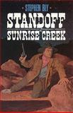 Standoff at Sunrise Creek, Stephen A. Bly, 0891076956