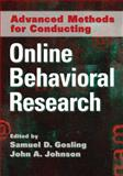 Advanced Methods for Conducting Online Behavioral Research, Gosling, Samuel D. and Johnson, John A., 1433806959