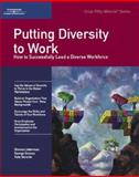 Putting Diversity to Work : How to Successful Lead a Diverse Workforce, Lieberman, Simma and Simons, George F., 1560526955