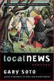 Local News, Gary Soto, 015204695X