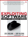 Exploiting Software : How to Break Code, Hoglund, Greg and McGraw, Gary, 0201786958