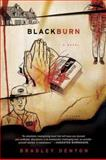 Blackburn, Bradley Denton, 031242695X