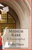 Medium Rare, Mollie Player, 1475166958