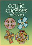 Celtic Crosses Stickers, A. G. Smith, 0486456951