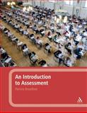 An Introduction to Assessment, Broadfoot, Patricia and Broadfoot, 0826496954