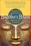 Buddha's Brain, Rick Hanson, 1572246952