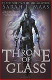Throne of Glass, Sarah J. Maas, 1599906953