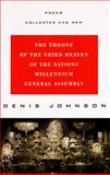 The Throne of the Third Heaven of the Nations Millennium General Assembly, Denis Johnson, 0060926961