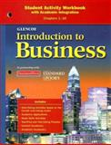 Glencoe Introduction to Business Student Activity Workbook : With Academic Integration Chapters 1-16, Glencoe McGraw-Hill Staff, 0078776961