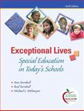 Exceptional Lives : Special Education in Today's Schools, Turnbull, Ann P. and Turnbull, H. Rutherford, 0135026962