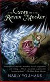 The Curse of the Raven Mocker, Marly Youmans, 0142406961