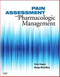 Pain Assessment and Pharmacologic Management, Pasero, Chris and McCaffery, Margo, 0323056962