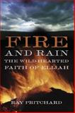 Fire and Rain, Ray Pritchard, 0805426965