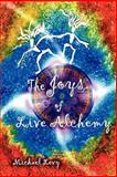 The Joys of Live Alchemy, Levy, Michael, 0966806964