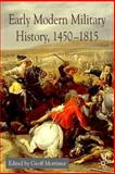 Early Modern Military History, 1450-1815, Mortimer, Geoff, 1403906963