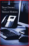 Trap Doors and Trojan Horses : An Auditing Action Adventure, Crumbley, D. Larry and Smith, Lawrence Murphy, 159460696X