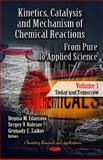 Kinetics, Catalysis and Mechanism of Chemical Reactions. from Pure to Applied Science - Today and Tomorrow, , 1614706964
