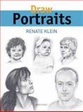Draw Portraits, Renate Klein, 1844486966
