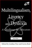 Multilingualism, Literacy and Dyslexia, , 1853466964