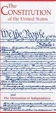 The Constitution of the United States and the Declaration of Independence 9780160836961
