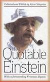 The Quotable Einstein, Albert Einstein, Alice Calaprice, 0691026963