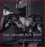 The Chameleon Body, Nicholas Sinclair, David Mellor, Anthony Shelton, 0853316961
