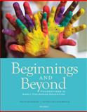 Beginnings and Beyond : Foundations in Early Childhood Education, Gordon, Ann Miles and Browne, Kathryn Williams, 1133936962