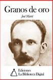 Granos de Oro, José Martí, 150275696X