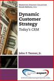 Dynamic Customer Strategy, Tanner, 1606496964
