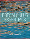 Precalculus Essentials, Ratti, Jogindar and McWaters, Marcus, 032181696X