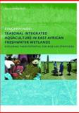 Fingerponds : Integrated Seasonal Aquaculture in East African Fres, Kipkemboi, 0415416965