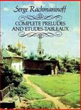 Complete Preludes and Etudes-Tableaux, Sergei Rachmaninoff, 0486256960