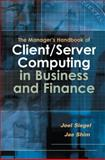 The Manager's Handbook of Client/Server Computing in Business and Finance, Siegel, Joel G. and Shim, Jae K., 0538726962