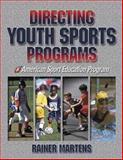 Directing Youth Sports Programs, Rainer Martens, 0736036962