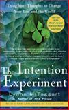 The Intention Experiment, Lynne McTaggart, 0743276965