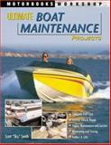 Ultimate Boat Maintenance Projects, Scott Smith, 0760316961