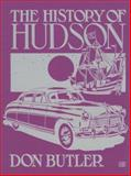 The History of Hudson, Butler, Donald F., 0879386967