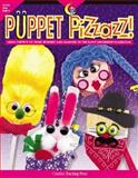 Puppet Pizzazz!, Grades Preschool-2 : Using Puppets to Spark Interest and Learning in the Early-Childhood Classroom, Jamieson, Rita, 1574716964