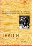Thatch 6 : Thatching in England 1940-1994, Cox, Jo and Letts, John, 1873936966